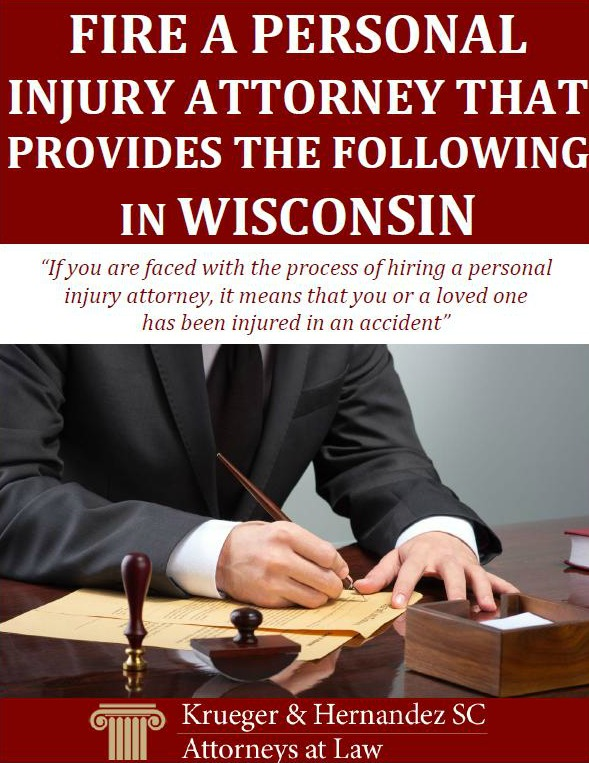 Fire A Personal Injury Attorney That Provides the Following in Wisconsin