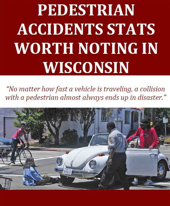 Pedestrian Accidents Stats Worth Noting in Wisconsin