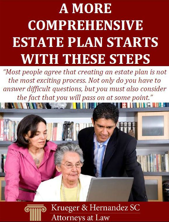 A More Comprehensive Estate Plan Starts With These Steps