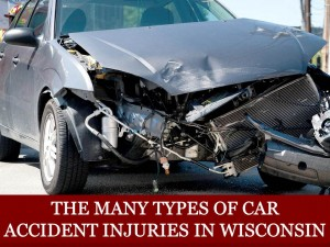 The Many Types of Car Accident Injuries in Wisconsin