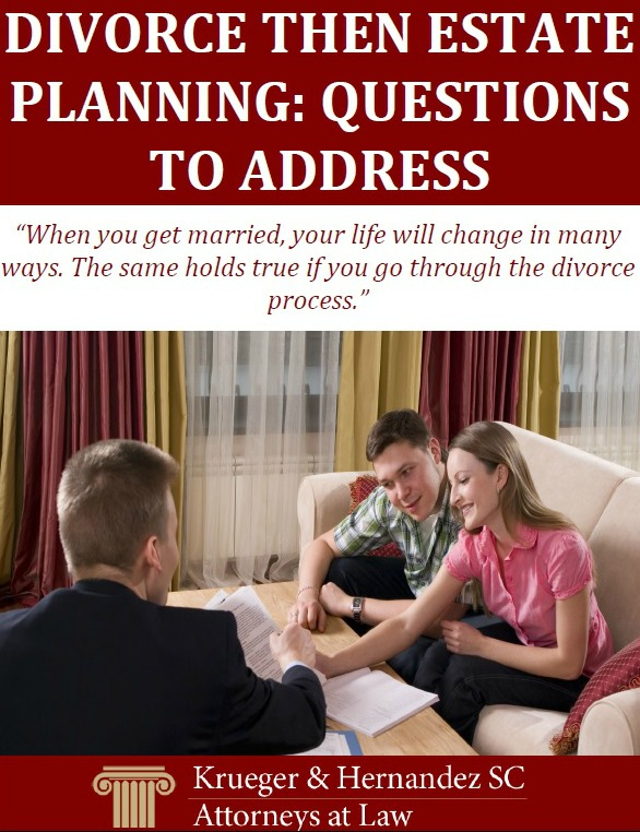 Divorce Then Estate Planning: Questions to Address