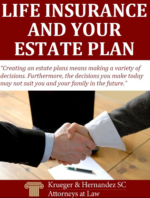 Life Insurance and Your Estate Plan