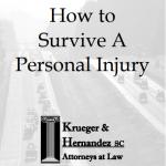 Personal Injury Survival Kit